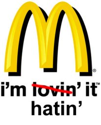 Mcdonalds hatin it