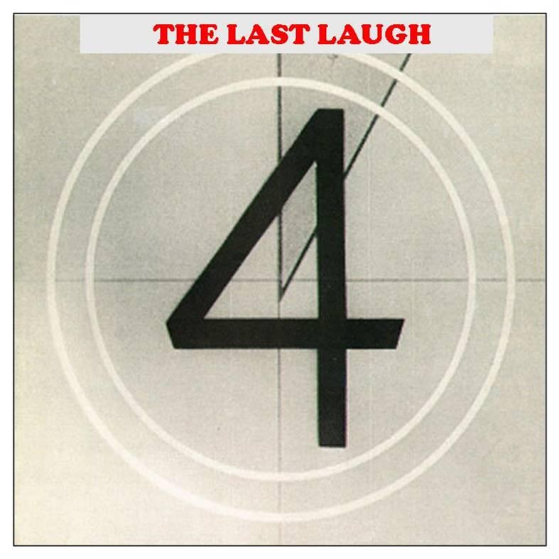 LAST LAUGH 4